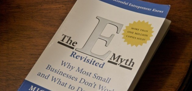 Michael E. Gerber's The E Myth Revisited – Why Most Small Businesses Don't Work and What to Do About It.